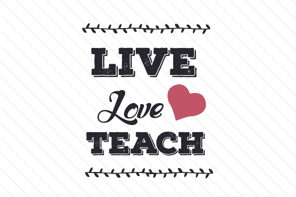 1796+ Live Love Teach Svg Amazing SVG File