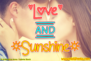 Love and Sunshine by Misti