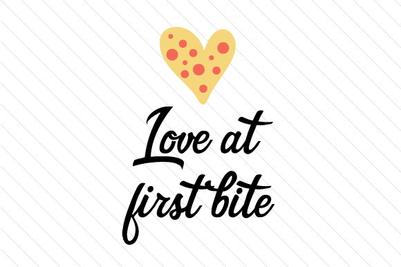 Love at First Bite Food & Drinks Craft Cut File By Creative Fabrica Crafts