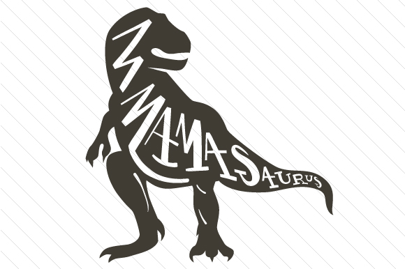 Download Free Mamasaurus Svg Cut File By Creative Fabrica Crafts Creative for Cricut Explore, Silhouette and other cutting machines.