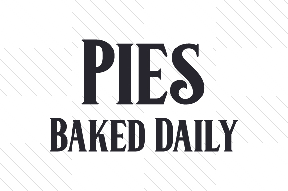 Pies Baked Daily Craft Design By Creative Fabrica Crafts
