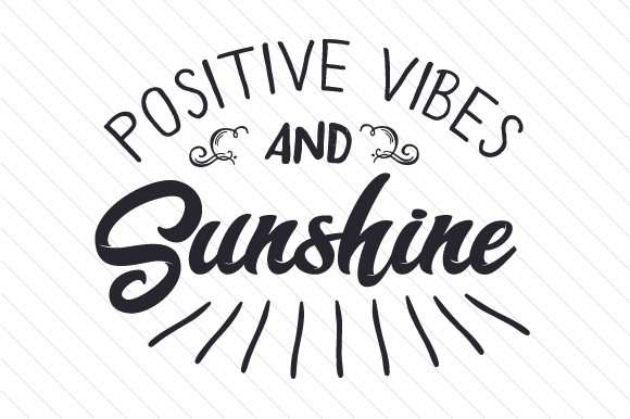 Positive Vibes and Sunshine Summer Craft Cut File By Creative Fabrica Crafts
