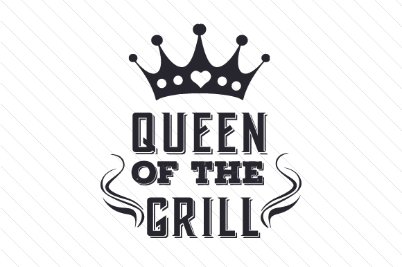 Queen of the Grill Summer Craft Cut File By Creative Fabrica Crafts