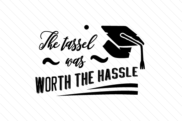 The tassel was worth the hassle creative fabrica for Hassel or hassle