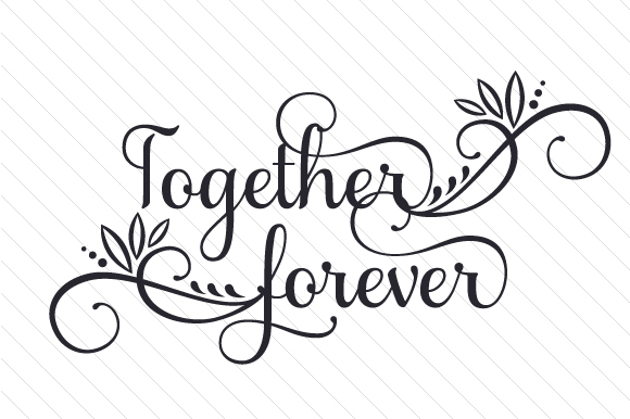 Together Forever Love Craft Cut File By Creative Fabrica Crafts - Image 2