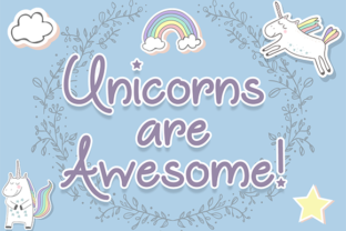 Unicorns Are Awesome by Misti