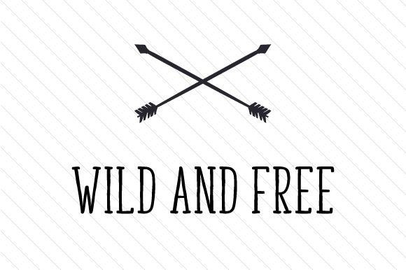 Download Free Wild And Free Svg Cut File By Creative Fabrica Crafts Creative for Cricut Explore, Silhouette and other cutting machines.