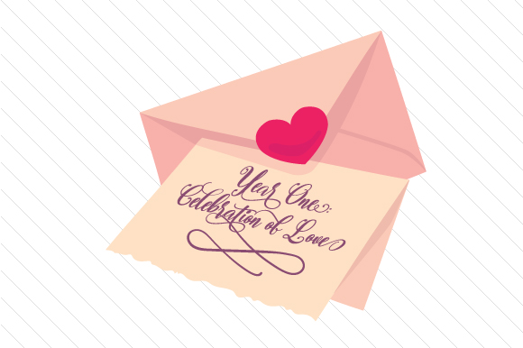 Year One Celebration of Love Anniversary Craft Cut File By Creative Fabrica Crafts