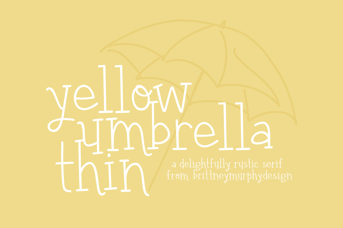 Print on Demand: Yellow Umbrella Thin Script & Handwritten Font By brittneymurphydesign