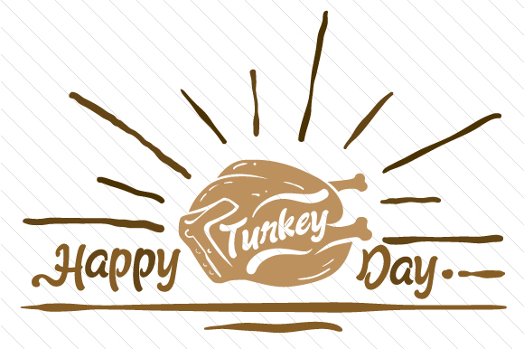 Happy Turkey Day Thanksgiving Craft Cut File By Creative Fabrica Crafts