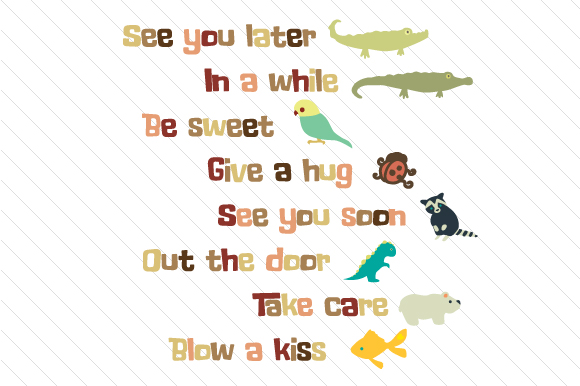 See You Later Alligator Quotes Craft Cut File By Creative Fabrica Crafts