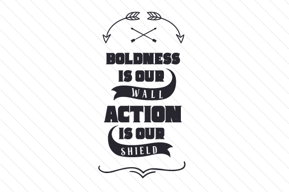 Download Free Boldness Is Our Wall Action Is Our Shield Svg Cut File By for Cricut Explore, Silhouette and other cutting machines.