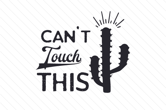 Download Free Can T Touch This Svg Cut File By Creative Fabrica Crafts for Cricut Explore, Silhouette and other cutting machines.