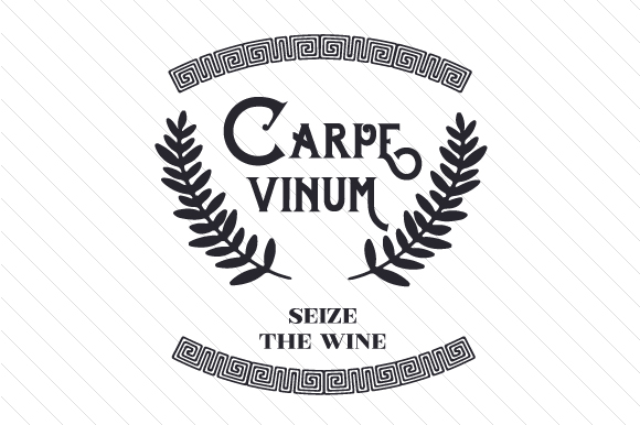 Download Free Carpe Vinum Svg Cut File By Creative Fabrica Crafts Creative for Cricut Explore, Silhouette and other cutting machines.