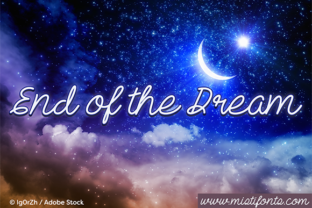 End Of The Dream by Misti