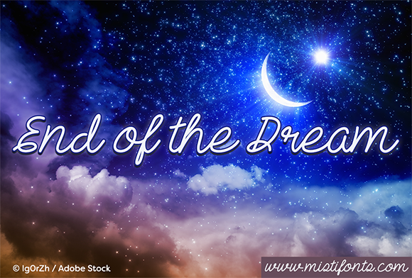 Download Free End Of The Dream Font By Misti Creative Fabrica for Cricut Explore, Silhouette and other cutting machines.