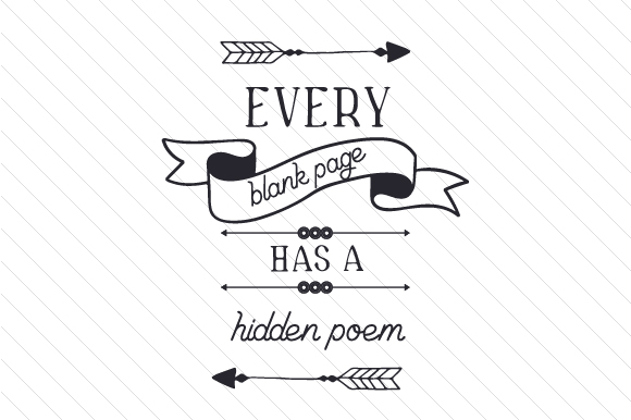 Download Free Every Blank Page Has A Hidden Poem Svg Cut File By Creative for Cricut Explore, Silhouette and other cutting machines.