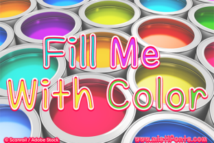 Fill Me with Color Script & Handwritten Font By Misti