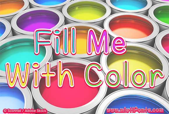 Print on Demand: Fill Me with Color Script & Handwritten Font By Misti - Image 1