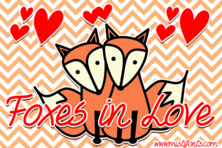 Foxes in Love Font By Misti