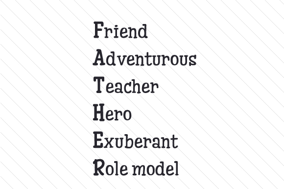 Friend Adventurous Teacher Hero Exuberant Role Model Father's Day Craft Cut File By Creative Fabrica Crafts