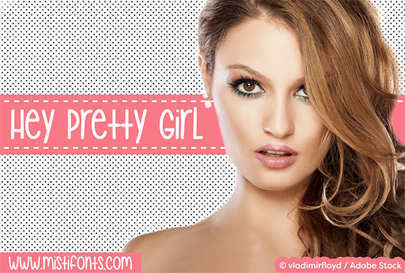 Print on Demand: Hey Pretty Girl Script & Handwritten Font By Misti