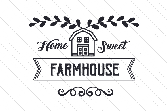 Home Sweet Farmhouse Craft Design By Creative Fabrica Crafts Image 1