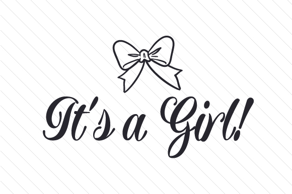 It's a Girl! Kids Craft Cut File By Creative Fabrica Crafts