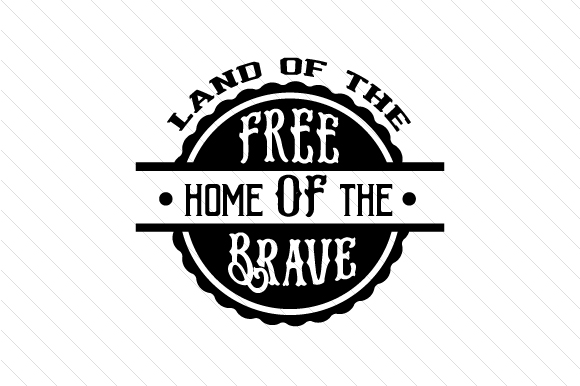 Download Free Land Of The Free Svg Cut File By Creative Fabrica Crafts for Cricut Explore, Silhouette and other cutting machines.