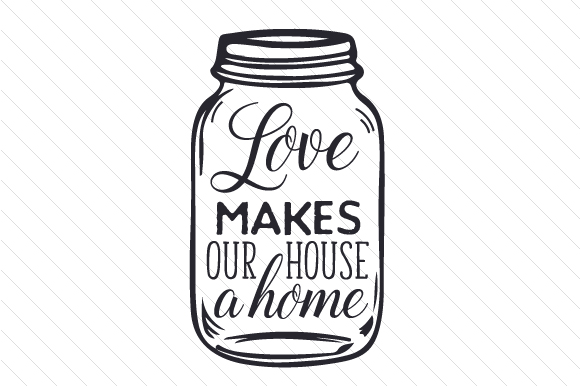 Download Free Love Makes Our House A Home Svg Cut File By Creative Fabrica for Cricut Explore, Silhouette and other cutting machines.