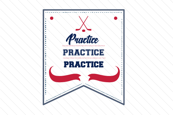 Practice Practice Practice Hockey Sports Craft Cut File By Creative Fabrica Crafts