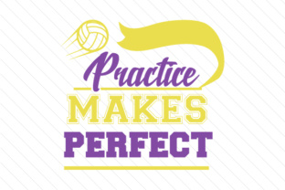 Practice makes perfect volleyball