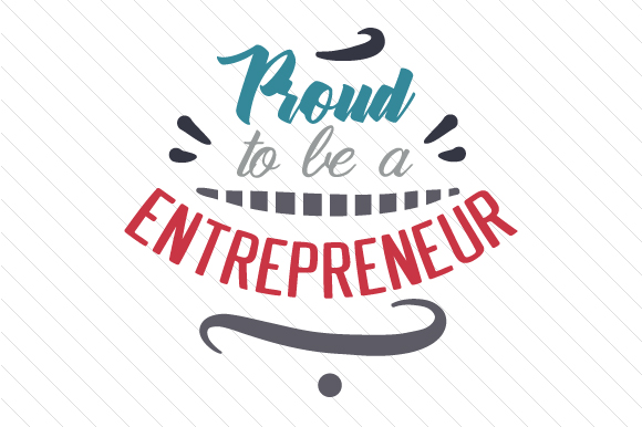 Proud to Be a Entrepreneur Cups & Mugs Craft Cut File By Creative Fabrica Crafts