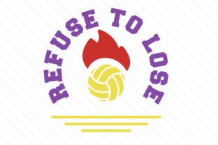 Refuse to lose volleyball