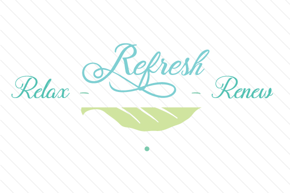Download Free Relax Refresh Renew Svg Cut File By Creative Fabrica Crafts for Cricut Explore, Silhouette and other cutting machines.