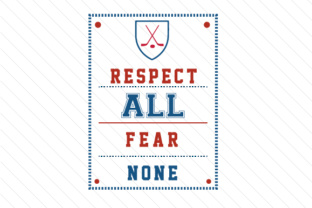 Respect all fear none hockey