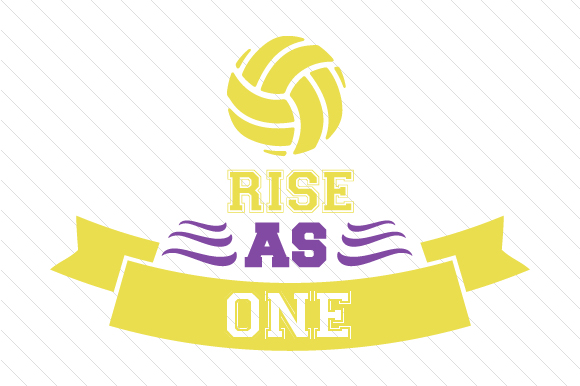 Rise As One Volleyball Sports Craft Cut File By Creative Fabrica Crafts