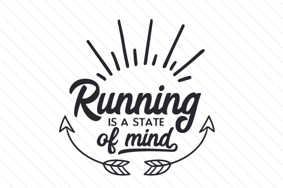 Running is a State of Mind Sports Craft Cut File By Creative Fabrica Crafts - Image 1