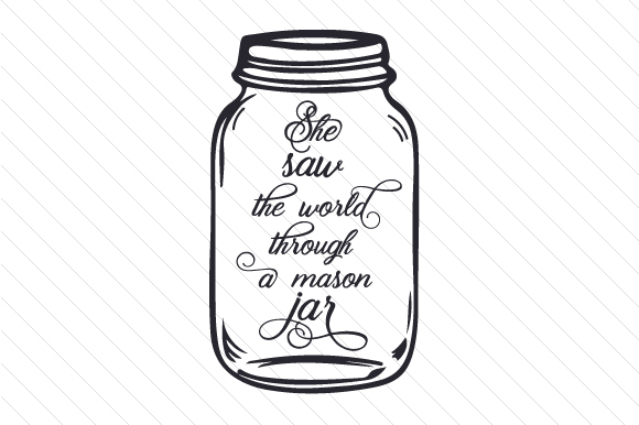 Download Free She Saw The World Through A Mason Jar Svg Cut File By Creative SVG Cut Files