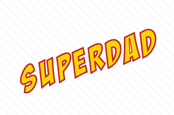 Superdad Vatertag Plotterdatei von Creative Fabrica Crafts