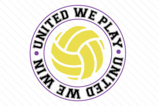 United we play united we win volleyball