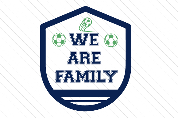We Are Family Soccer Sports Craft Cut File By Creative Fabrica Crafts