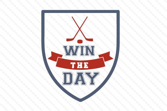 Win the Day Hockey Sports Craft Cut File By Creative Fabrica Crafts