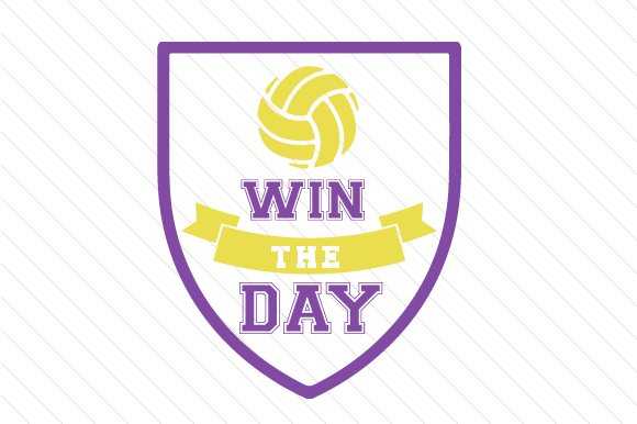 Win the Day Volleyball Sports Craft Cut File By Creative Fabrica Crafts