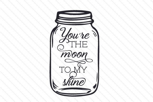 Download Free You Re The Moon To My Shine Svg Cut File By Creative Fabrica for Cricut Explore, Silhouette and other cutting machines.