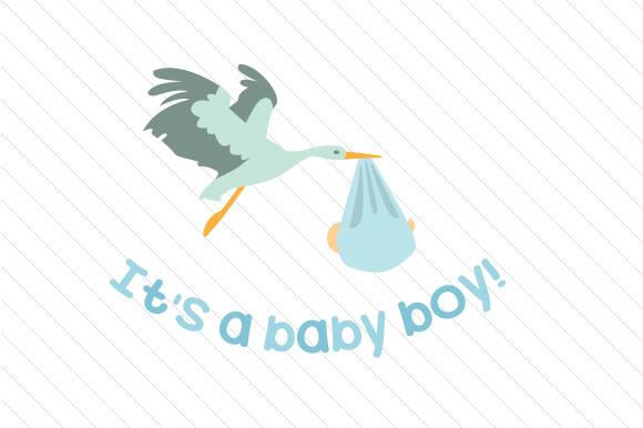 it s a baby boy svg cut file by creative fabrica crafts creative
