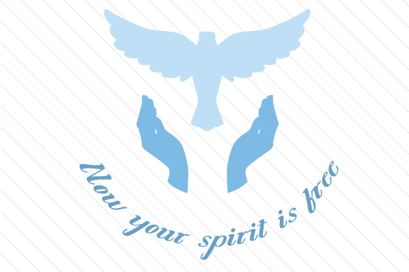 Now Your Spirit is Free Remembrance Craft Cut File By Creative Fabrica Crafts