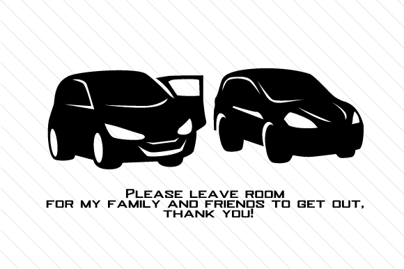 Please Leave Room for My X to Get out Family Car Craft Cut File By Creative Fabrica Crafts