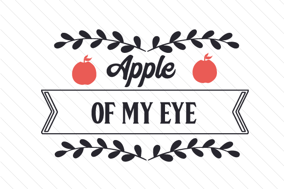 Apple of My Eye Craft Design By Creative Fabrica Crafts