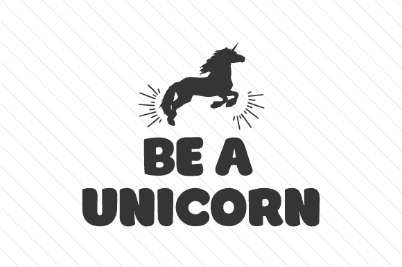Download Free Be A Unicorn Svg Cut File By Creative Fabrica Crafts Creative for Cricut Explore, Silhouette and other cutting machines.